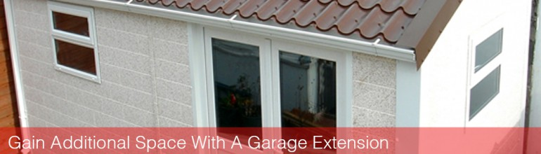 Gain Additional Space In Your Home With A Garage Extension