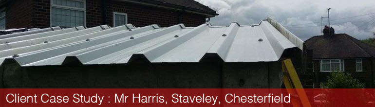 Client Case Study – Mr Harris, Staveley, Chesterfield